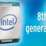 Prosesor Intel generasi ke-8: Line Up, Harga & Konfigurasi
